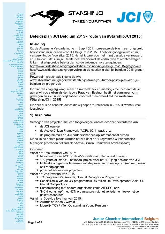Beleidsplan JCI Belgium 2015 - route van #StarshipJCI 2015!  Inleiding  Op de Algemene Vergadering van 18 april 2014, pres...