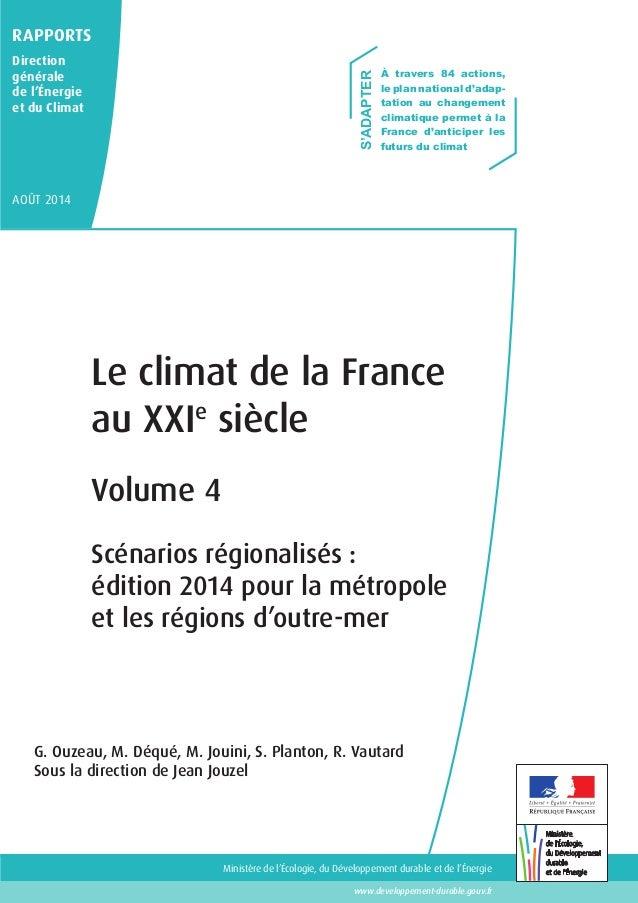 À travers 84 actions,  le plan national d'adap-tation  Ministère de l'Écologie, du Développement durable et de l'Énergie  ...