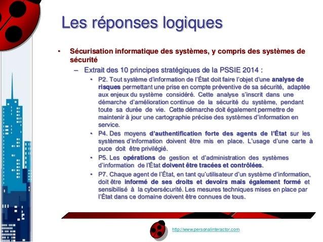 Les réponses logiques  • Sécurisation informatique des systèmes, y compris des systèmes de  sécurité  – Extrait des 10 pri...
