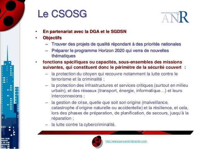 http://www.personalinteractor.com  Le CSOSG  • En partenariat avec la DGA et le SGDSN  • Objectifs  – Trouver des projets ...