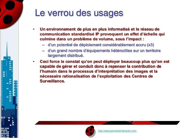 Le verrou des usages  • Un environnement de plus en plus informatisé et le réseau de  communication standardisé IP provoqu...