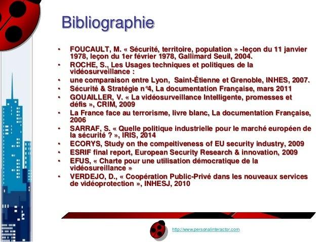 http://www.personalinteractor.com  Bibliographie  • FOUCAULT, M. « Sécurité, territoire, population » -leçon du 11 janvier...