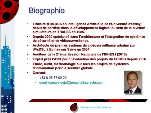 http://www.personalinteractor.com  Biographie  • Titulaire d'un DEA en Intelligence Artificielle de l'Université d'Orsay, ...