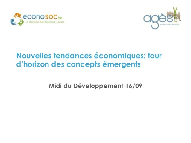 Nouvelles tendances économiques: tour d'horizon des concepts émergents  Midi du Développement 16/09