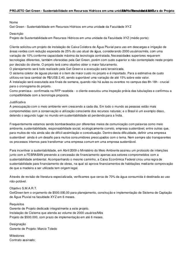 PROJETO Get Green - Sustentabilidade em Recursos Hídricos em uma unidaTdAeP d -a T Fearmcuold daed Ae bXeYrZtura do Projet...