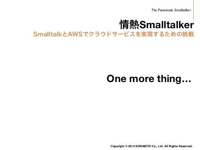 実はGCP上ではSmalltalkは動いている  先日某大学の簡易書籍管理システムで  Smalltalk(Seaside)を使ったWeb Systemを  Google Cloud Compute Engineで動かしている  Copyrig...