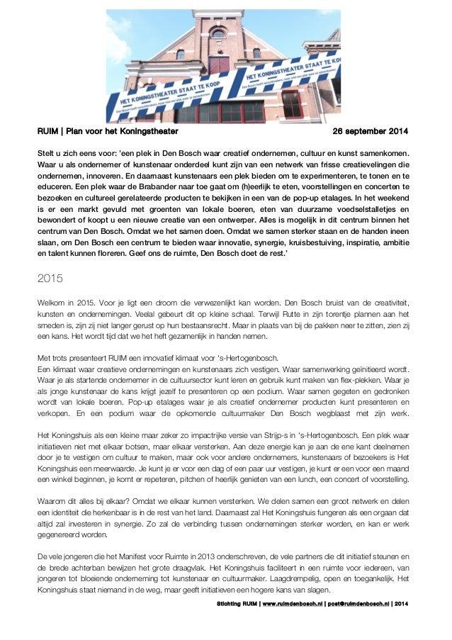 RUIM | Plan voor het Koningstheater 26 september 2014  Stelt u zich eens voor: 'een plek in Den Bosch waar creatief ondern...
