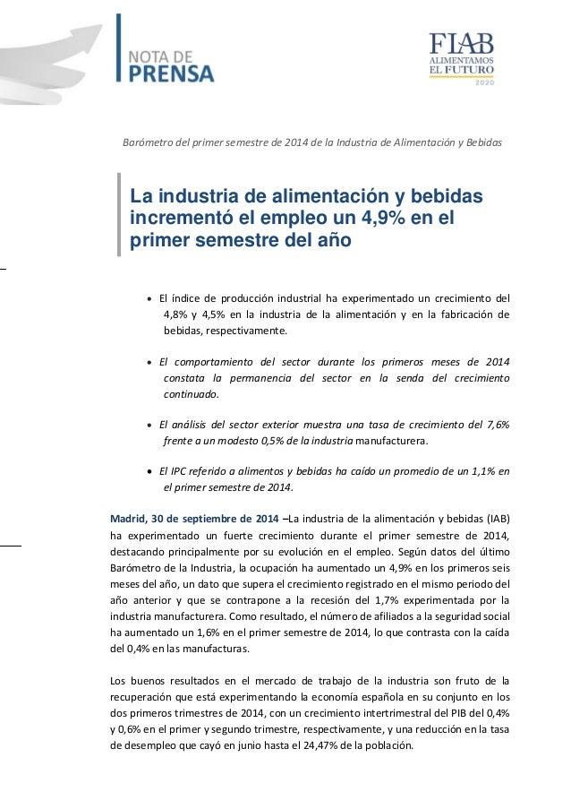 Barómetro del primer semestre de 2014 de la Industria de Alimentación y Bebidas  La industria de alimentación y bebidas  i...
