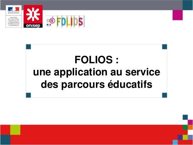 FOLIOS : une application au service des parcours éducatifs