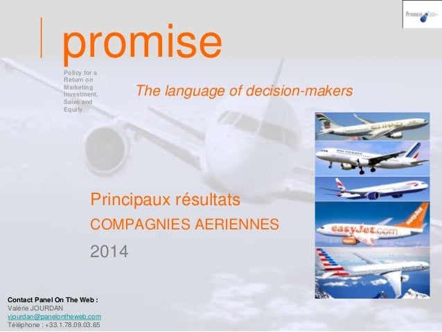promise  The language of decision-makers  Principaux résultats  COMPAGNIES AERIENNES  2014  Page 1  Policy for a  Return o...