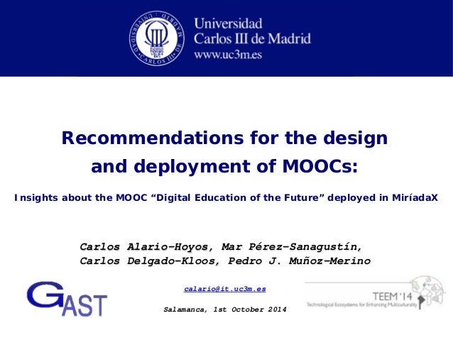 """Recommendations for the design  and deployment of MOOCs:  Insights about the MOOC """"Digital Education of the Future"""" deploy..."""