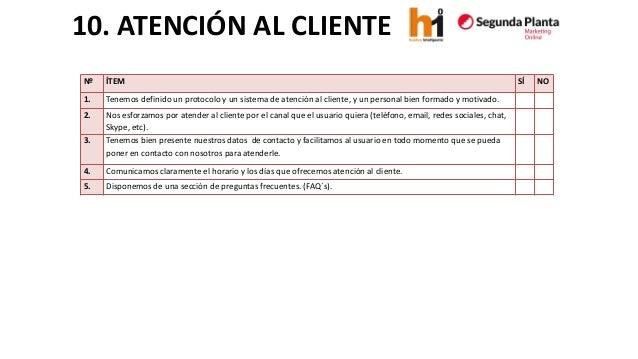 10. ATENCIÓN AL CLIENTE  Nº  ÍTEM  SÍ  NO  1.  Tenemos definido un protocolo y un sistema de atención al cliente,y un pers...