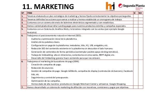 11. MARKETING  Nº  ÍTEM  SÍ  NO  1.  Tenemos elaborado un plan estratégico de marketingy hemos fijado correctamente los ob...