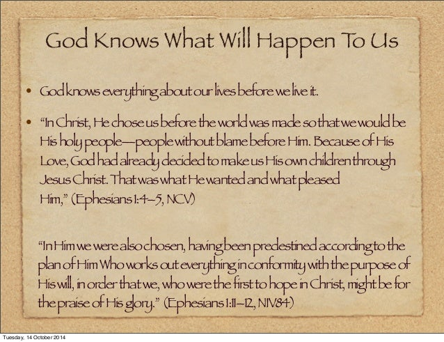 god knows everything that will happen