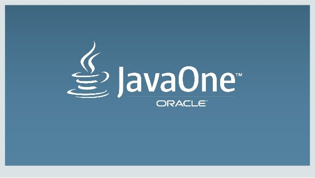 Copyright  ©  2014,  Oracle  and/or  its  affiliates.  All  rights  reserved.  |  Java  EE  8