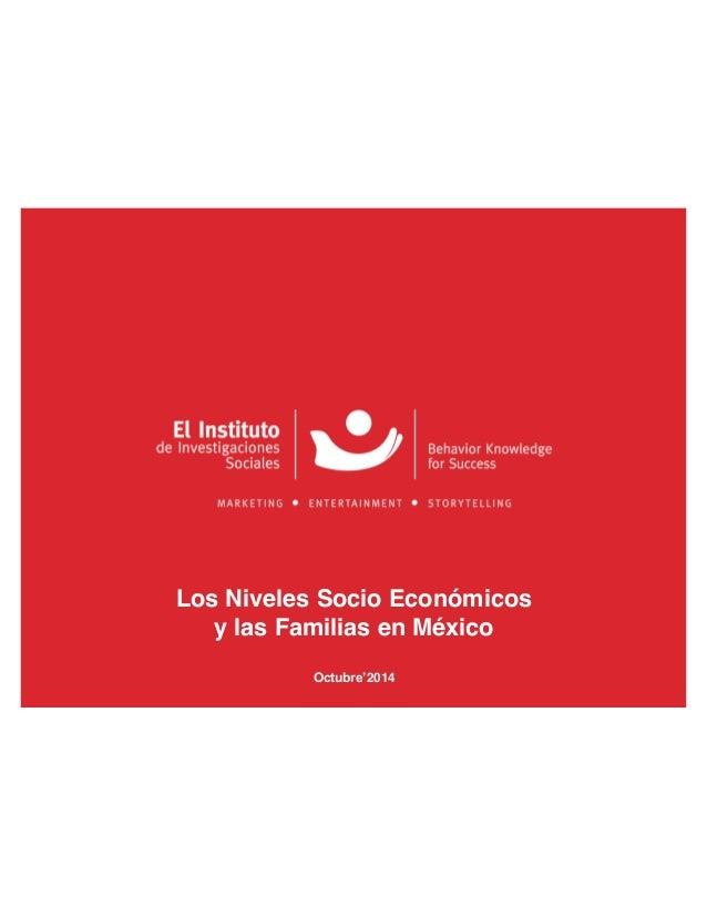 Los Niveles Socio Económicos  y las Familias en México  Octubre'2014
