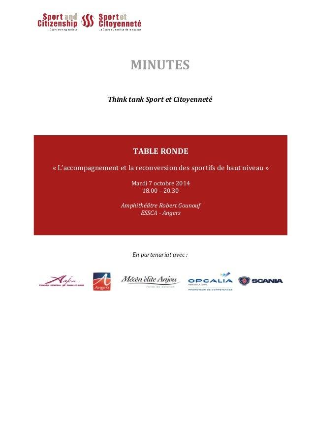 MINUTES Think tank Sport et Citoyenneté En partenariat avec : TABLE RONDE « L'accompagnement et la reconversion des sporti...