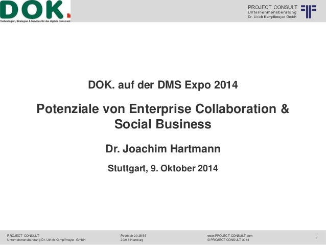Logo 2  PROJECT CONSULT  Unternehmensberatung Dr. Ulrich Kampffmeyer GmbH  DOK. auf der DMS Expo 2014  www.PROJECT-CONSULT...