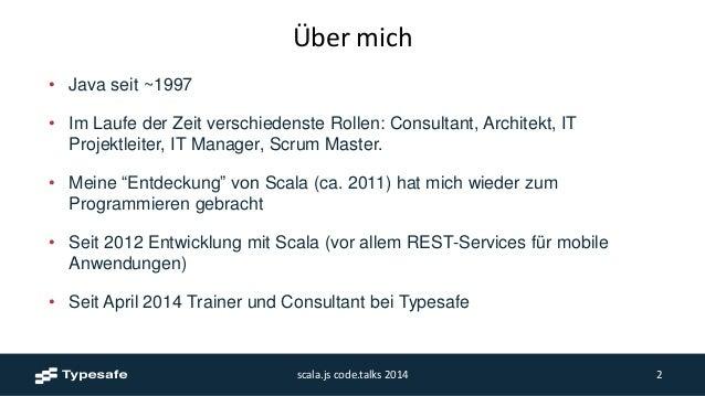 Scala.js at code.talks 2014, Hamburg Slide 2