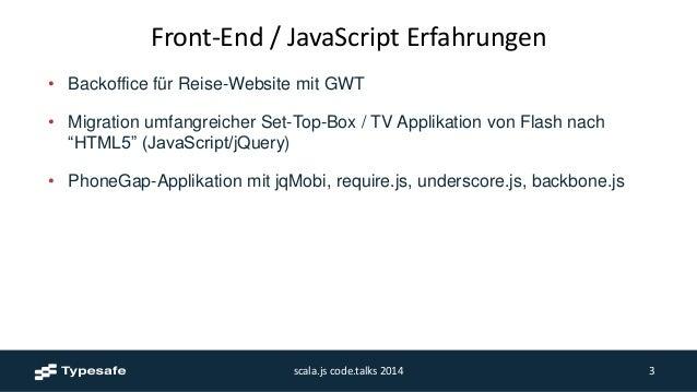 Scala.js at code.talks 2014, Hamburg Slide 3