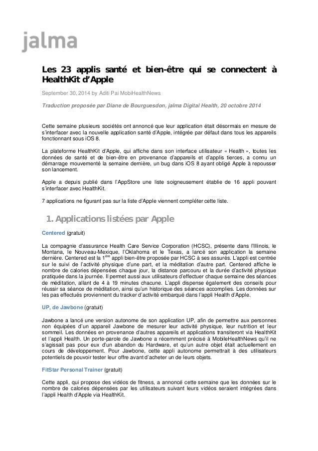 Les 23 applis santé et bien-être qui se connectent à  HealthKit d'Apple  September 30, 2014 by Aditi Pai MobiHealthNews  T...