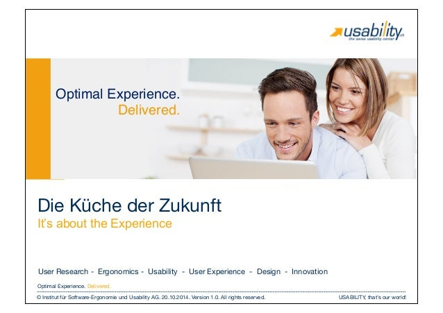 USABILITY, that's our world! © Institut für Software-Ergonomie und Usability AG. 20.10.2014. Version 1.0. All rights reser...