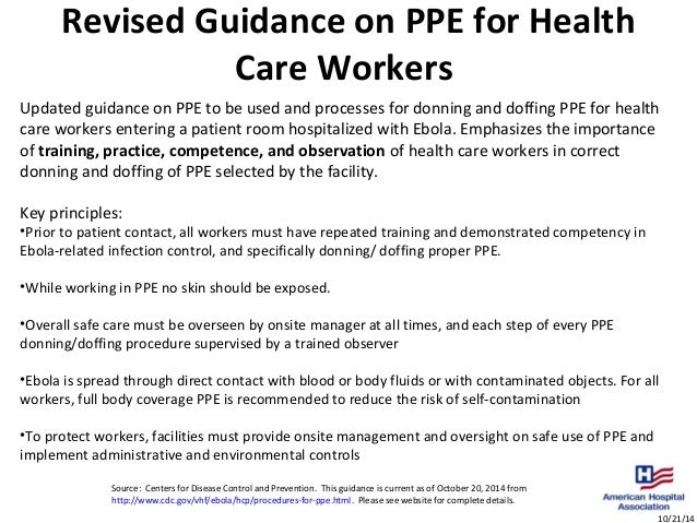 Ebola Facts - revised guidance ppe for healthcare workers 10/21/2014