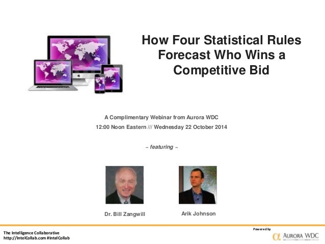 The Intelligence Collaborative  http://IntelCollab.com #IntelCollab  How Four Statistical Rules  Forecast Who Wins a  Comp...