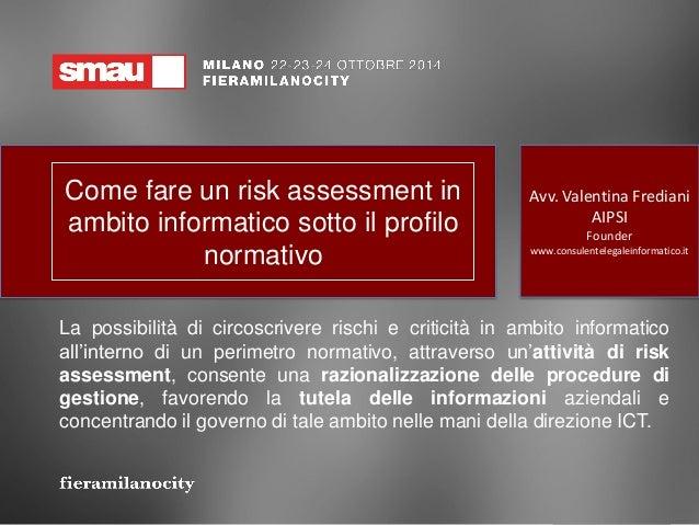 Prima fase del Risk Assessment: identificazione dei ...