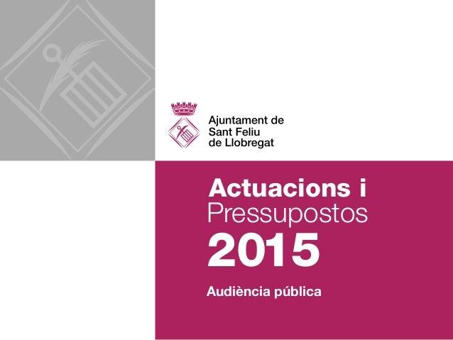 Actuacions i  2015  Pressupostos  Audiència pública