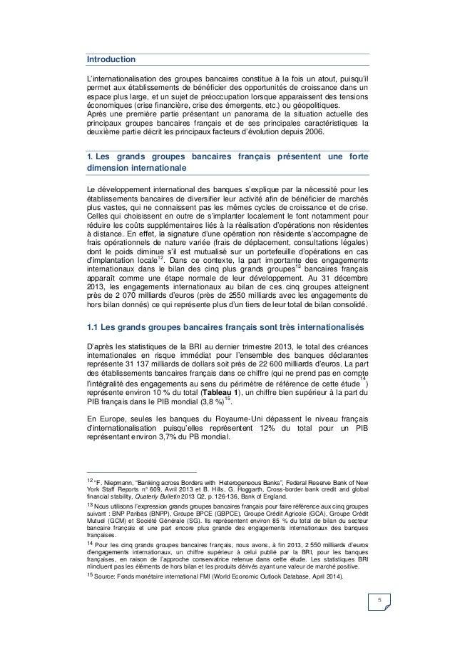 5  Introduction  L'internationalisation des groupes bancaires constitue à la fois un atout, puisqu'il permet aux établisse...
