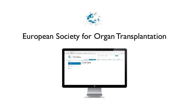 European Society for Organ Transplantation