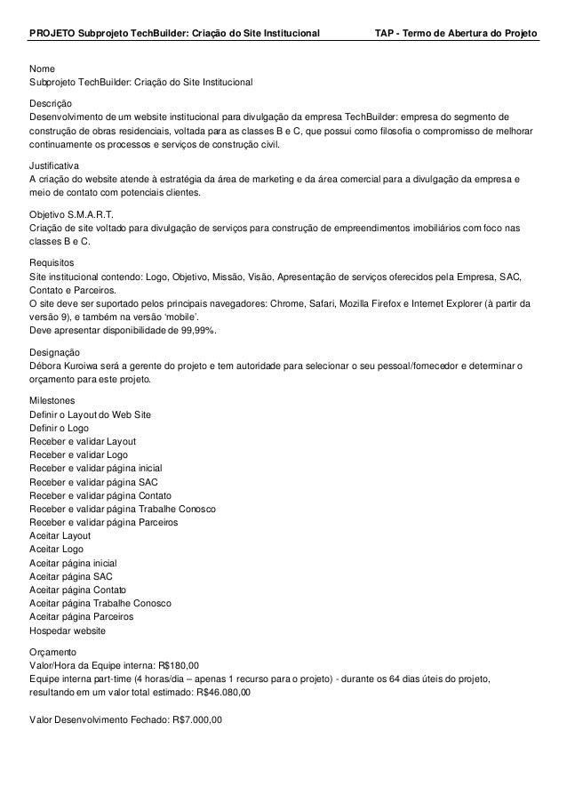 PROJETO Subprojeto TechBuilder: Criação do Site Institucional TAP - Termo de Abertura do Projeto  Nome  Subprojeto TechBui...