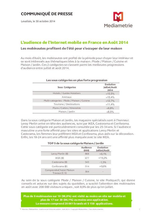 COMMUNIQUÉ DE PRESSE  L'audience de l'Internet mobile en France en Août 2014  Les mobinautes profitent de l'été pour s'occ...