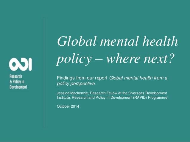 Global mental health policy - where next?