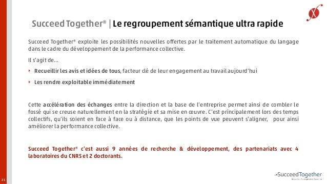 Succeed Together®   Le regroupement sémantique ultra rapide  Succeed Together® exploite les possibilités nouvelles offerte...