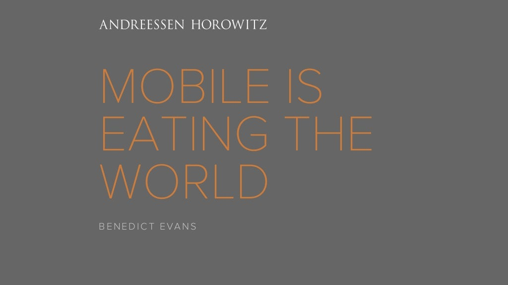 Mobile Is Eating the World (2014)