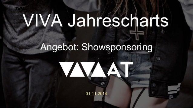01.11.2014 VIVA Jahrescharts Angebot: Showsponsoring