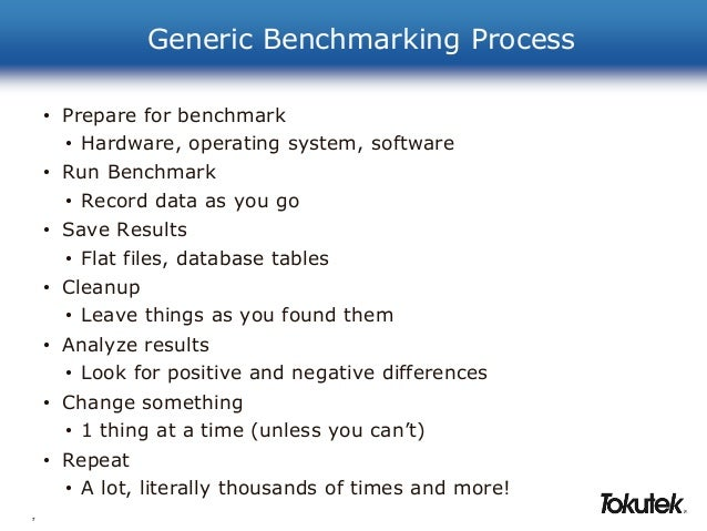 generic benchmarking Generic benchmarking generic benchmarking is employed as a tool used to shift the paradigm of industry benchmarking identifies potential solutions to the problem statement, encourages professionals, who may be experts in their field to look outside of their normal problem-solving areas of expertise.
