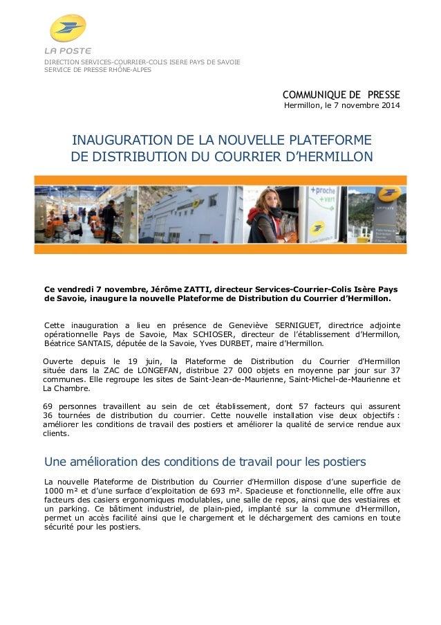 DIRECTION SERVICES-COURRIER-COLIS ISERE PAYS DE SAVOIE  SERVICE DE PRESSE RHÔNE-ALPES  COMMUNIQUE DE PRESSE  Hermillon, le...