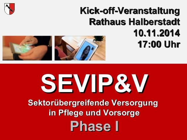 KKiicckk--ooffff--VVeerraannssttaallttuunngg  RRaatthhaauuss HHaallbbeerrssttaaddtt  Stadt Halberstadt  SSEEVVIIPP&&VV  SS...