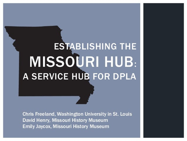 Establishing the Missouri Hub: A Service Hub for DPLA