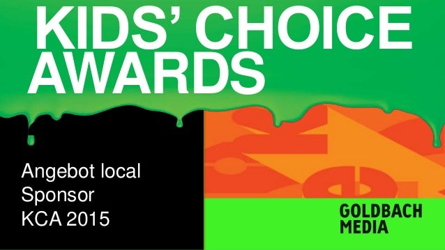 KIDS' CHOICE  AWARDS  2015 Angebot local  Sponsor  KCA 2015