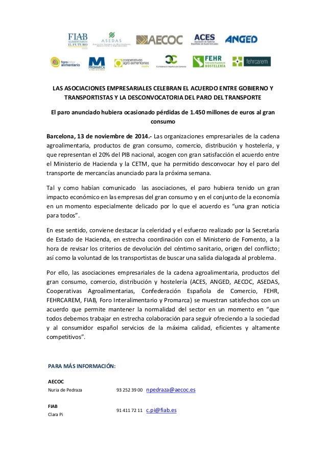 LAS ASOCIACIONES EMPRESARIALES CELEBRAN EL ACUERDO ENTRE GOBIERNO Y TRANSPORTISTAS Y LA DESCONVOCATORIA DEL PARO DEL TRANS...