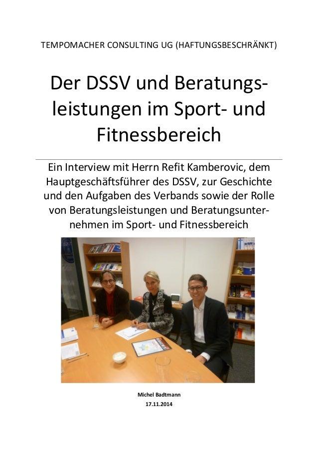 TEMPOMACHER CONSULTING UG (HAFTUNGSBESCHRÄNKT)  Der DSSV und Beratungs- leistungen im Sport- und Fitnessbereich  Ein Inter...