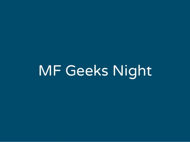 MF Geeks Night