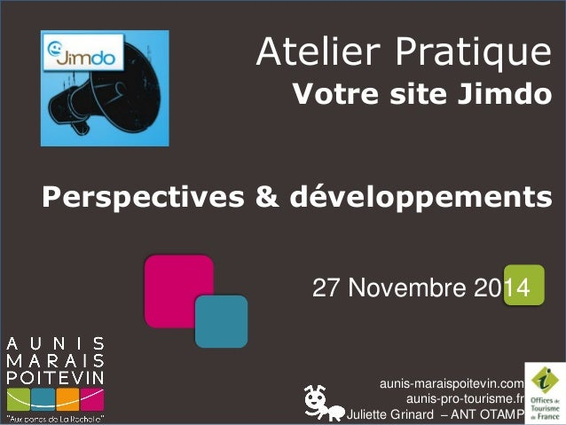 aunis-maraispoitevin.comaunis-pro-tourisme.fr  Juliette Grinard–ANT OTAMP  Atelier Pratique  Votre site Jimdo  Perspective...