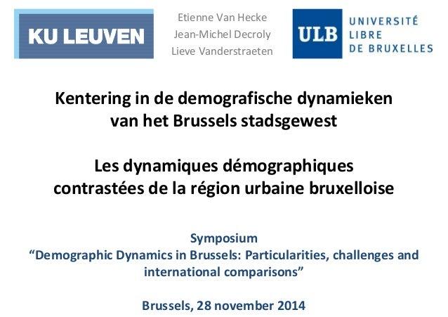Etienne Van Hecke  Jean-Michel Decroly  Lieve Vanderstraeten  Kentering in de demografische dynamieken  van het Brussels s...