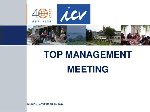 TOP MANAGEMENT MEETING  MUNICH, NOVEMBER 29, 2014