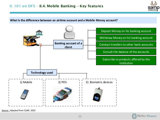 challenges for mobile banking services Regulatory issues around mobile banking new initiatives to bank the poor are straining the world's financial regulatory systems by banking services in the future, and are variously known as branchless banking, 2g (second.